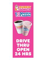 """DD & BR 3'x8' Lamppost Banner """"Drive Thru Open 24 Hrs"""""""