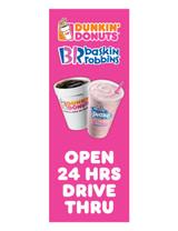 """DD & BR 3'x8' Lamppost Banner """"Open 24 Hrs Drive Thru"""""""