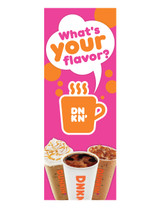 """Dunkin' 3'x8' Lamppost Banner """"What's your flavor?"""" 1"""