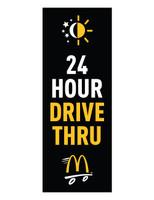 "McDonald's 3'x8' Lamppost Banner ""24 Hour Drive Thru"" Black"