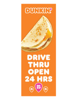 """Dunkin' 3'x8' Lamppost Banner """"Drive Thru Open 24 Hrs"""" Orange"""