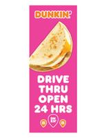 """Dunkin' 3'x8' Lamppost Banner """"Drive Thru Open 24 Hrs"""" Pink"""