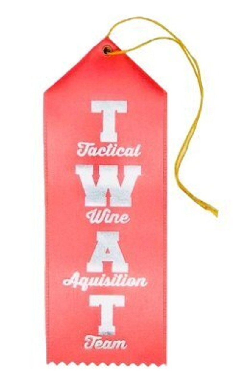 TWAT Tactical Wine Aquisition Team Twisted Tag
