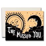 I've missed you ! card