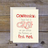 confession: I have a crush card