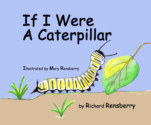 If I Were A Caterpillar