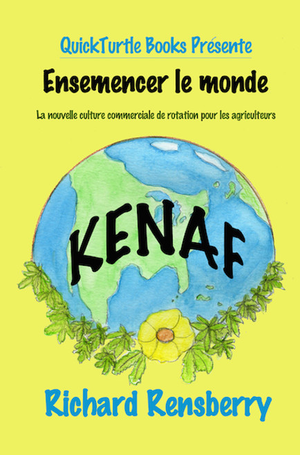 Kenaf, Seeding the World French version