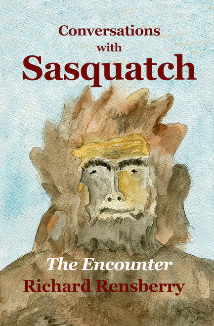Conversations With Sasquatch, The Encounter Paperback
