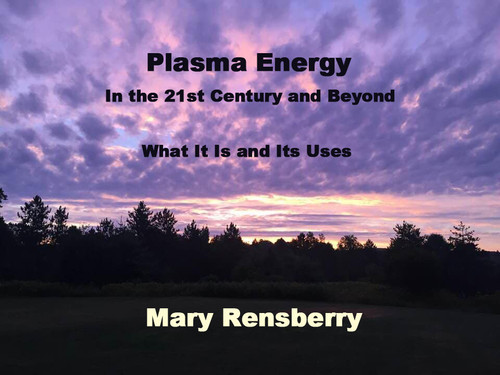 Plasma Energy by Mary Rensberry