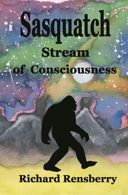 Cover to eBook Sasquatch Stream of Consciousness