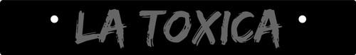 Vanity Plate Delete LA TOXICA Logo Engraved -  Gloss Black Acrylic