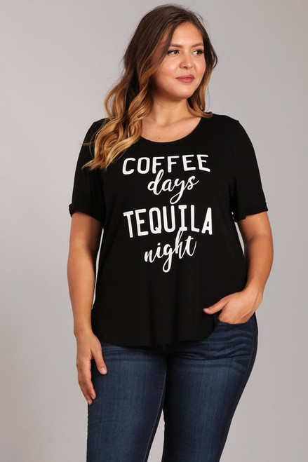 Plus Black Coffee Days and Tequila Night Tee