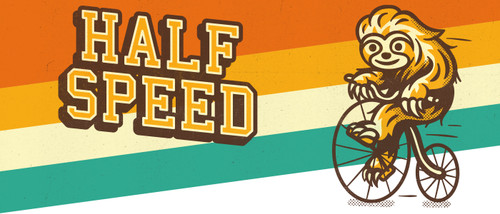 Half Speed. A low-caffeine espresso with creamy notes of cashew and a delicious nectarine sweetness.