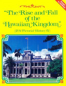 Rise & Fall of Hawaiian Kingdom