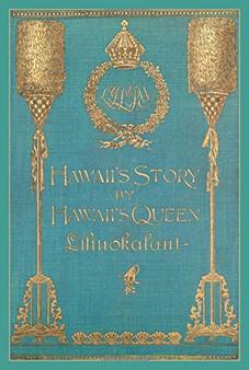 Hawaii's Story (Hardcover)