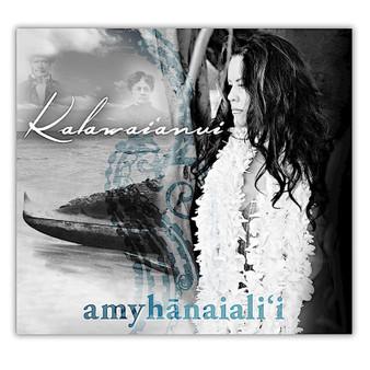 CD Amy Hanaialii : Kalawaianui