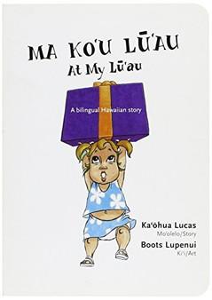 Ma Ko'u Lu'au: At My Lu'au