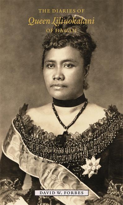 The Diaries of Queen Liliuokalani of Hawaii