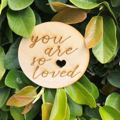 You Are So Loved Sign Heart or Stars Birth Announcement Sign