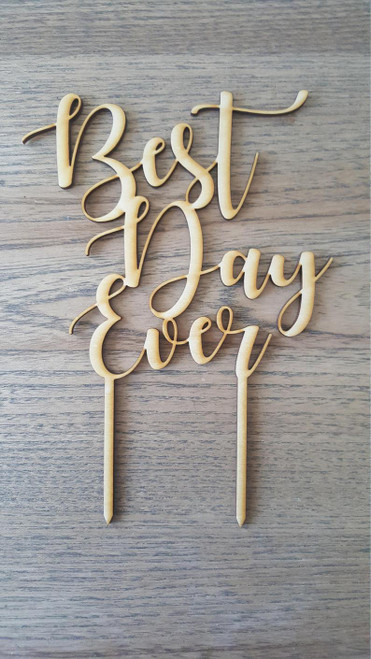 Best Day Ever Cake Topper Laser Cut Natural Wood Wedding Day Bridal or Baby Shower