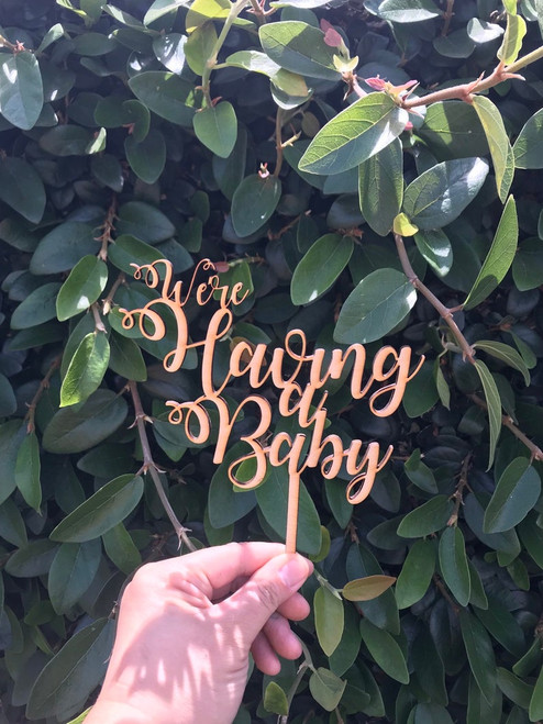 We're Having a Baby Shower Cake Topper Natural Wood Custom Topper