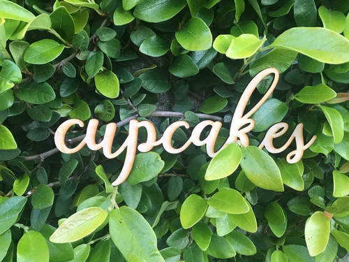 Custom Wooden Words Cursive Natural Wood Sign Cupcakes Sign Love Board Dessert Table Baby Wedding Bridal Shower Birthday Home Decor