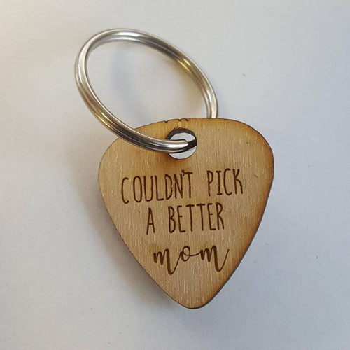 Couldn't Pick a Better Mom Engraved Wooden Guitar Pick Keychain- Wood Gift for Mom