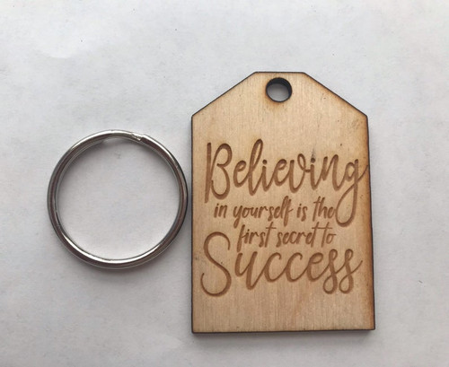 Custom Believing in Yourself is the First Secret to Success Motivational Positive Inspirational Best Friends Natural Wood Keychain