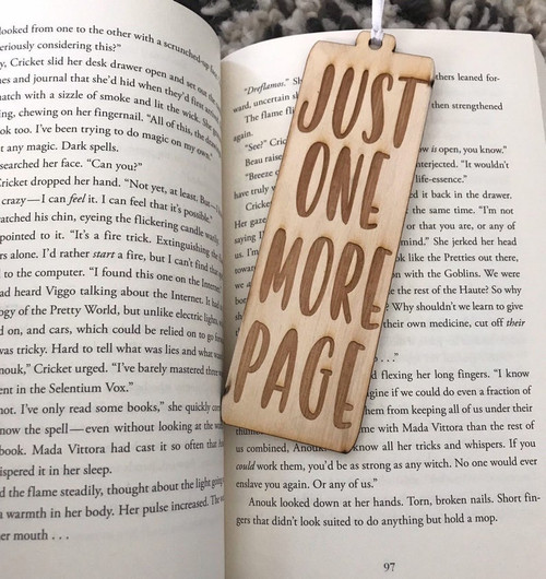 Laser Engraved Wood Bookmark - Just One More Page - Book Mark