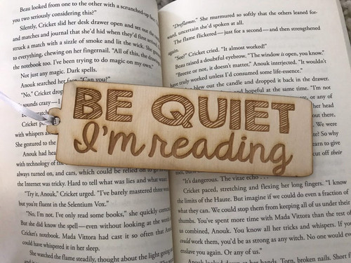 Be Quiet I'm Reading - Book Mark