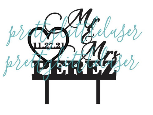 Mr and Mrs  Personalized with Last Name and Date in Heart Cake Topper
