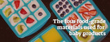 What Are The Four Food Grade Materials Used for Baby Products?