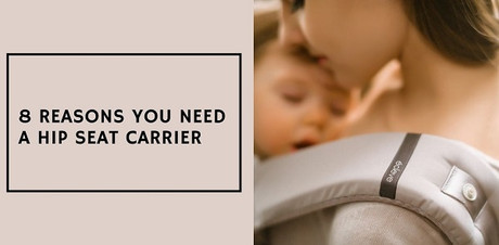8 Reasons You Need a Hip Seat Carrier