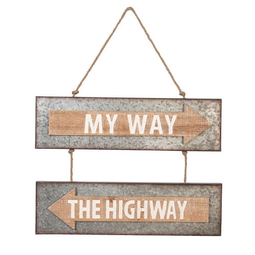 Metal Sign My Way or Highway