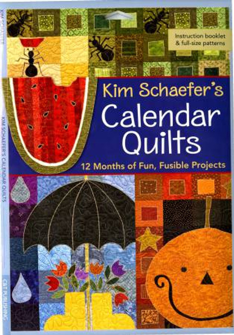 Kim Schaefer's Calendar Quilts - Softcover