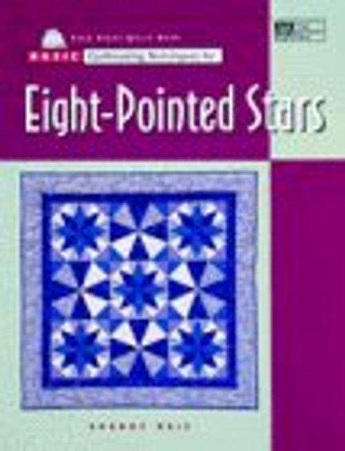 Basic Quiltmaking Techniques for Eight-Pointed Stars