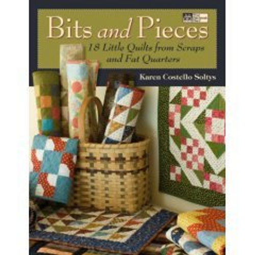 Bits and Pieces (18 Small Quilts from Fat Quarters and Scraps)