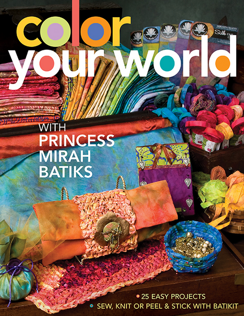 COLOR YOUR WORLD WITH PRINCESS MIRAH BATIKS