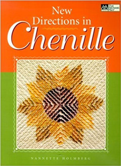 New Directions in Chenille by Nannette Holmberg