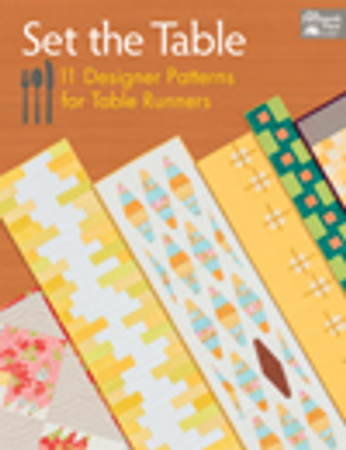Set the Table --11 Designer Patterns for Table Runners