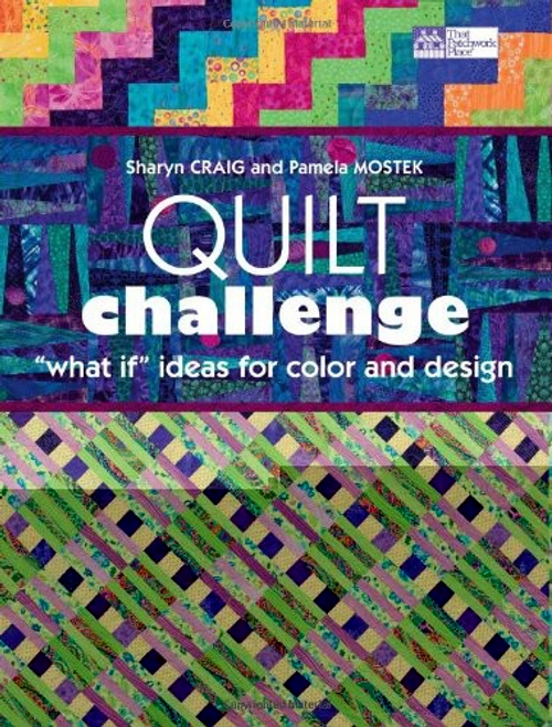 "Quilt Challenge: ""What If"" Ideas for Color and Design"