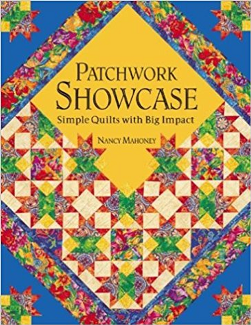 Patchwork Showcase: Simple Quilts with Big Impact