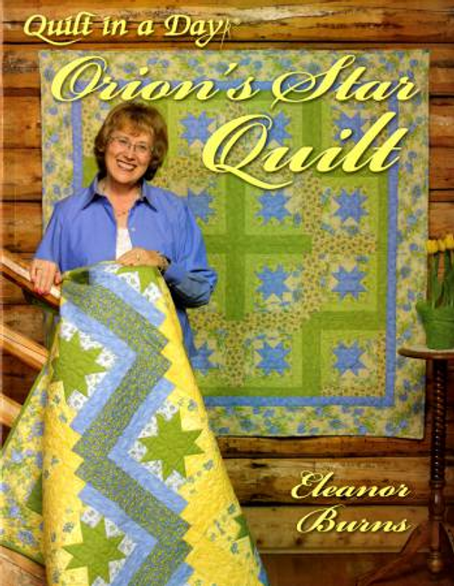 Orion's Star Quilt--- Quilt in a Day