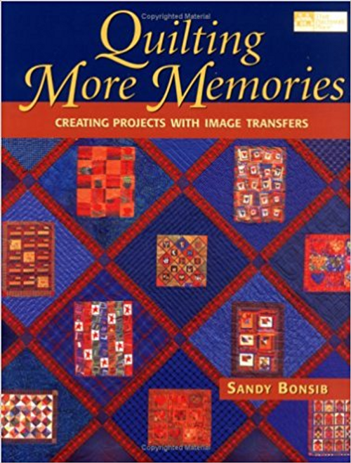 Quilting More Memories: More Inspiration for Designing with Image Transfer