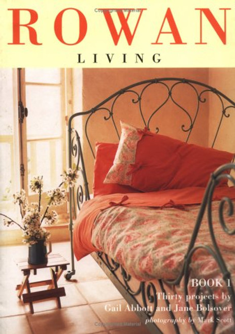 Rowan Living, Book 1: Thirty Projects