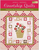 Courtship Quilts: Inspired by the Victorian Language of Flowers