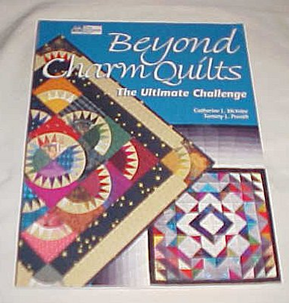 Beyond Charm Quilts The Ultimate Challenge