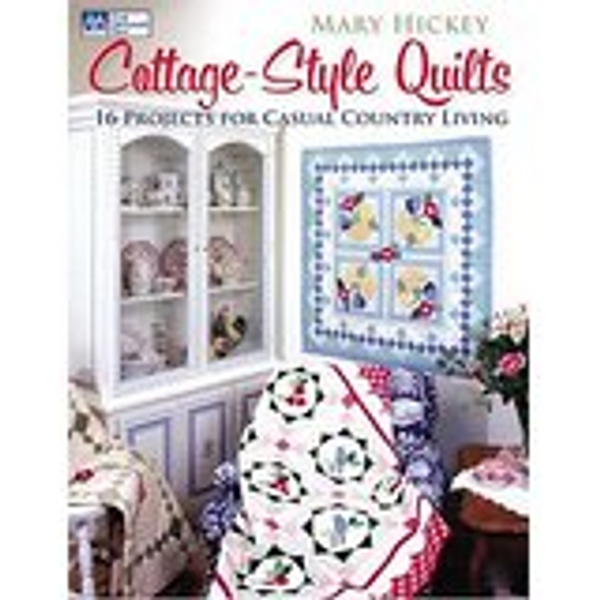 Cottage-Style Quilts: 14 Projects for Casual Country Living