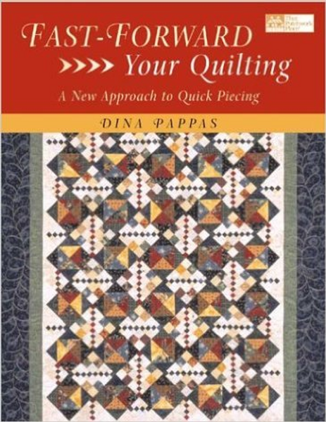 Fast-Forward Your Quilting: A New Approach to Quick Piecing