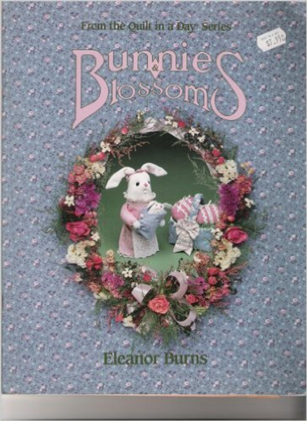 Bunnies & Blossoms (Quilt in a Day)